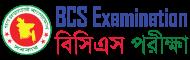 BCS Examination – বিসিএস পরীক্ষা